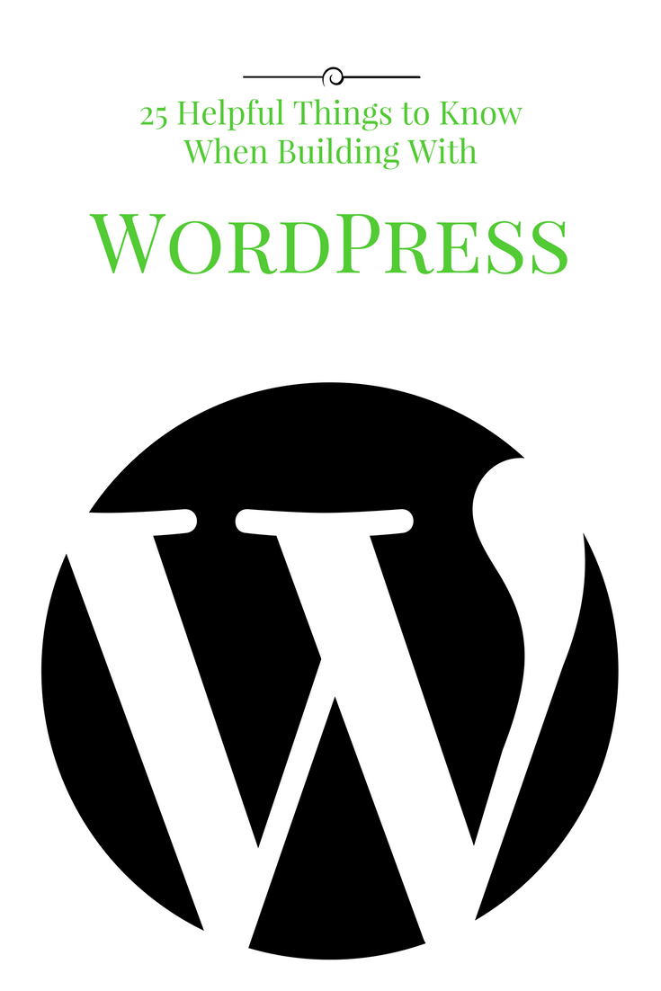 25 Helpful Things to Know When Building with WordPress - PDF - Patti ...